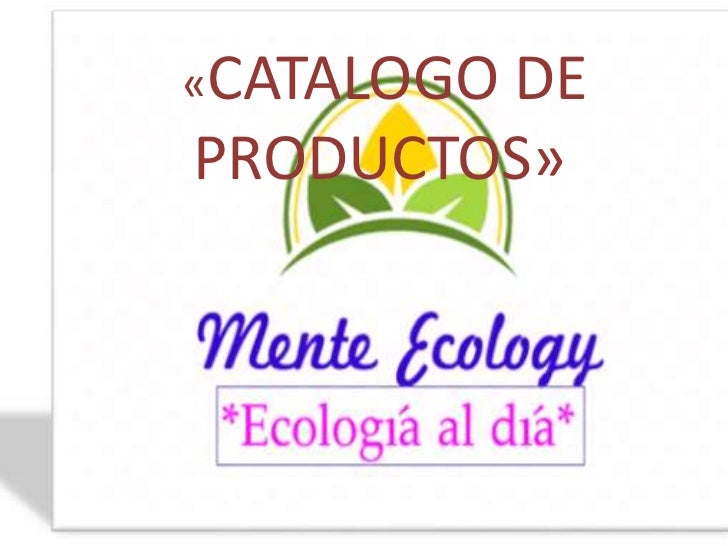 «CATALOGO        DEPRODUCTOS»