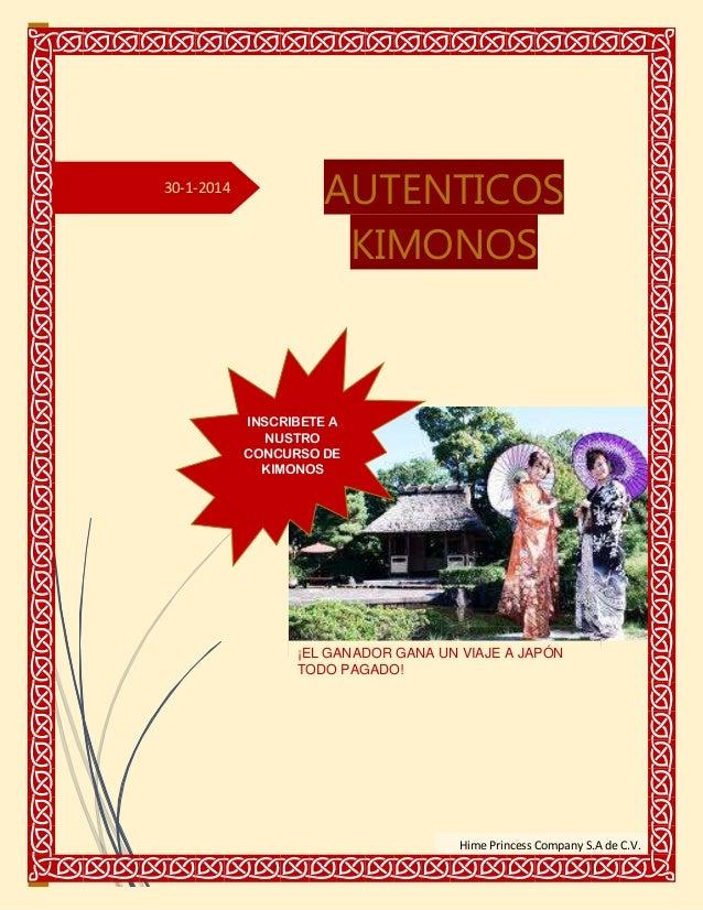 30-1-2014  AUTENTICOS KIMONOS  INSCRIBETE A NUSTRO CONCURSO DE KIMONOS  ¡EL GANADOR GANA UN VIAJE A JAPÓN TODO PAGADO!  Hi...