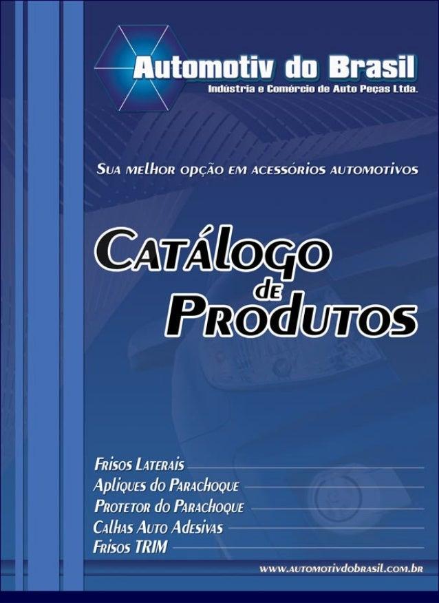 CATÁLOGO CALHAS E FRISOS AUTOMOTIV BRASIL