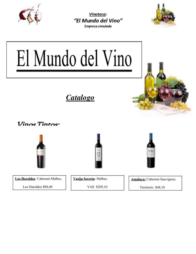 """Vinoteca:  """"El Mundo del Vino""""  Empresa simulada  Catalogo  Vinos Tintos:"""