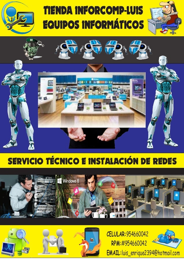 TIENDA INFORCOMP-LUIS EQUIPOS INFORMÁTICOS SERVICIO TÉCNICO E INSTALACIÓN DE REDES CELULAR:954660042 RPM:#954660042 EMAIL:...