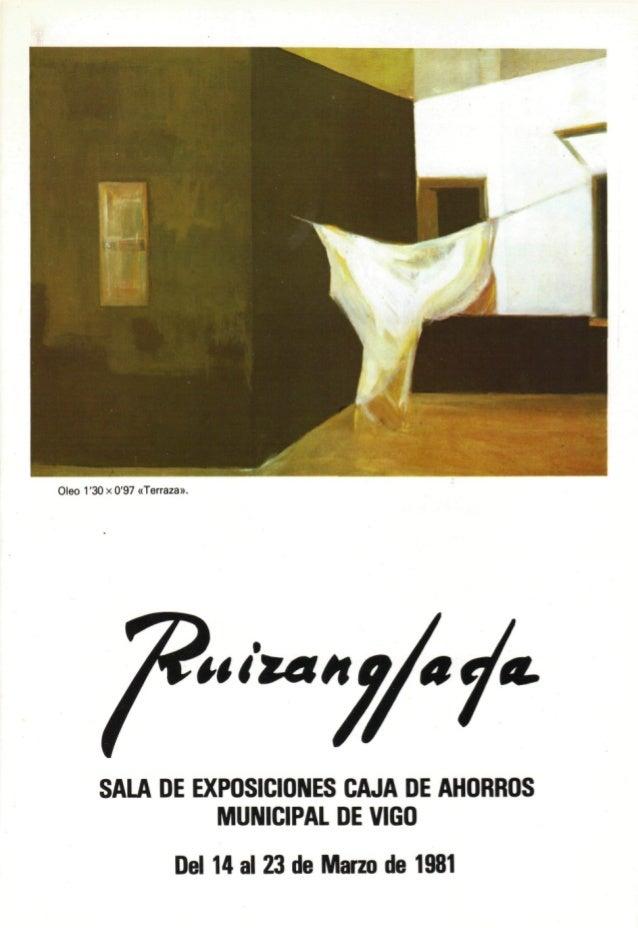 Oleo 1'30x0'97 «Terraza». u tan SALA DE EXPOSICIONES CAJA DE AHORROS MUNICIPAL DE VIGO Del 14 al 23 de Marzo de1981