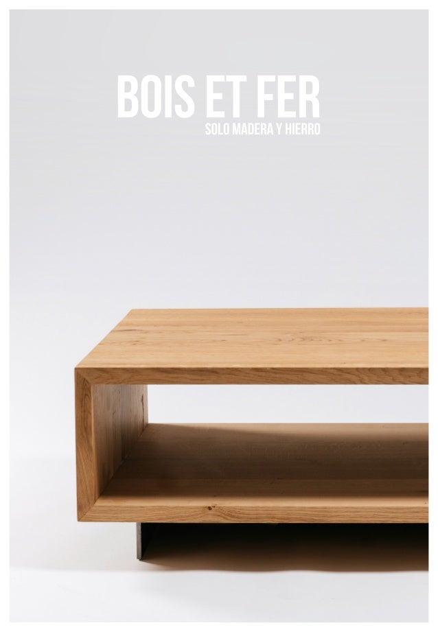 bois et fer muebles a medida 2016. Black Bedroom Furniture Sets. Home Design Ideas