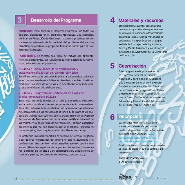 18 Objetivos Impulsar entre la comunidad educativa la transmisión de actitudes de respeto, cuidado y disfrute de nuestro e...
