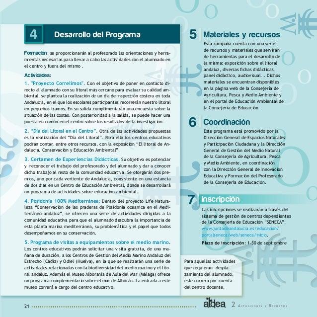22 2 Objetivos • Conocer y apreciar la diversidad y riqueza de los espacios naturales de Andalucía • Valorar los recursos ...