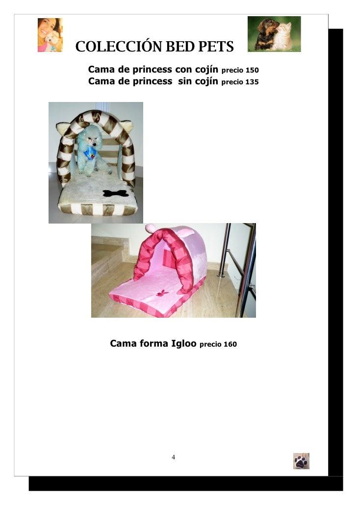 COLECCIÓN BED PETS  Cama de princess con cojín precio 150  Cama de princess sin cojín precio 135          Cama forma Igloo...