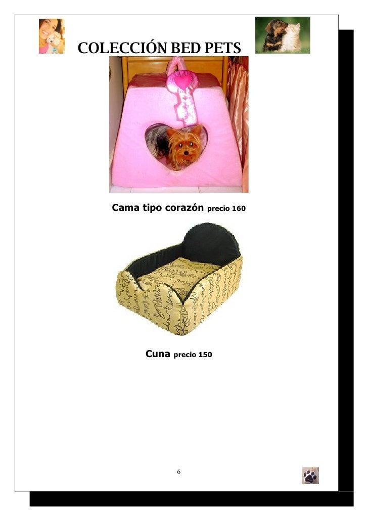 COLECCIÓN BED PETS        Cama tipo corazón    precio 160              Cuna   precio 150                     6
