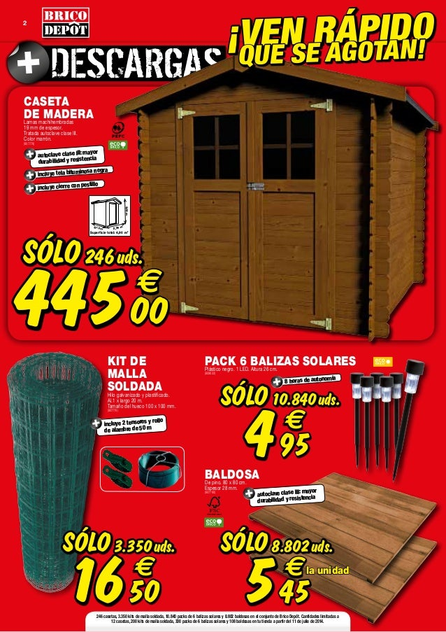 Catalogo bricodepot julio 2014 for Casetas de madera brico depot