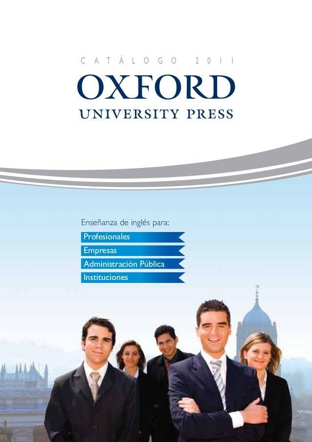 C A T Á L O G O 2 0 1 1Cuando se trata de inglés, elija a los mejoresActualmente unos 20.000 profesionales estudian inglés...