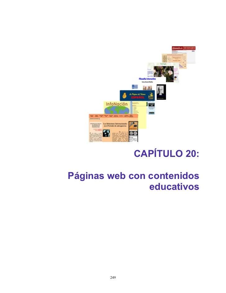 CAPÍTULO 20:Páginas web con contenidos                educativos        249
