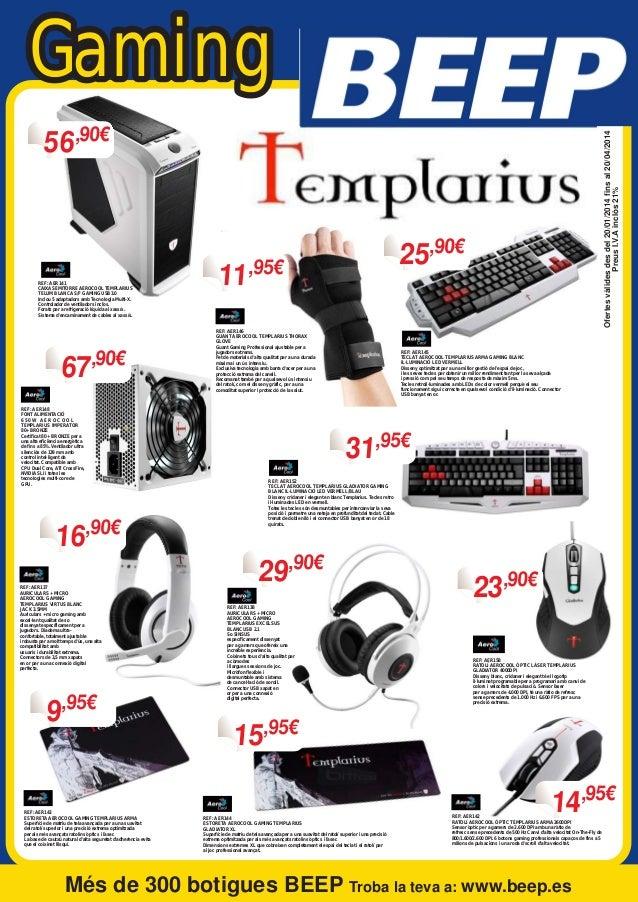 Gaming REF: AER141 CAIXA SEMITORRE AEROCOOL TEMPLARIUS TELUM BLANCA S/F GAMING USB3.0 Inclou 5 adaptadors amb Tecnologia M...