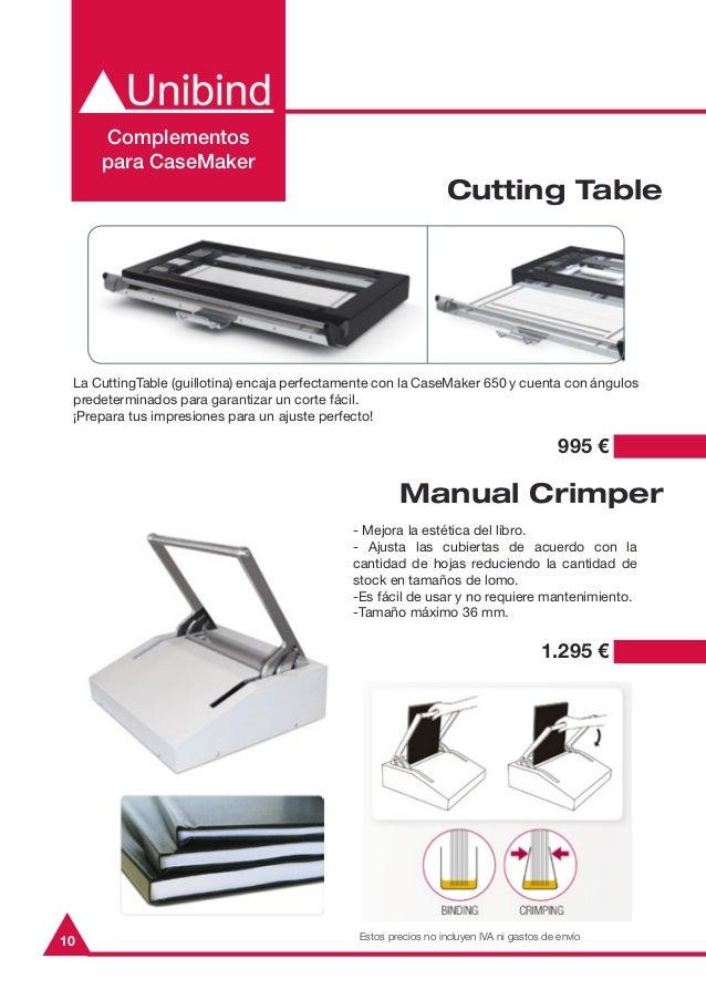 10Complementospara CaseMakerCutting Table995 €La CuttingTable (guillotina) encaja perfectamente con la CaseMaker 650 y cue...