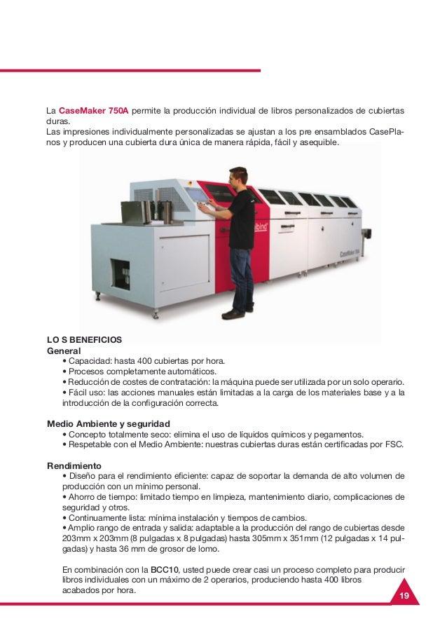 19LO S BENEFICIOSGeneral• Capacidad: hasta 400 cubiertas por hora.• Procesos completamente automáticos.• Reducción de cost...