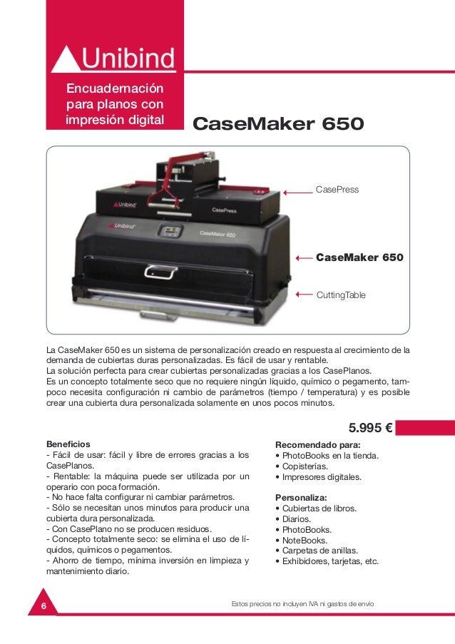 6La CaseMaker 650 es un sistema de personalización creado en respuesta al crecimiento de lademanda de cubiertas duras pers...