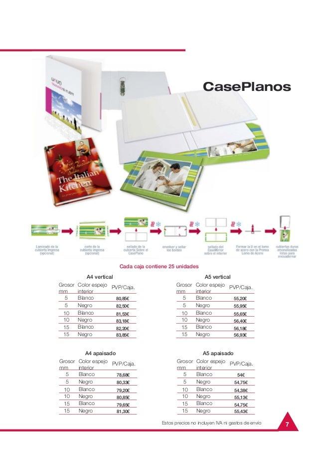 7CasePlanosGrosormmA4 verticalPVP/Caja.551010Color espejointeriorBlancoBlancoNegroNegro80,85€82,50€81,53€83,18€1515BlancoN...