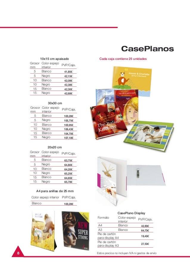 8CasePlanosGrosormm10x15 cm apaisadoPVP/Caja.551010Color espejointeriorBlancoBlancoNegroNegro41,85€42,15€42,08€42,38€1515B...