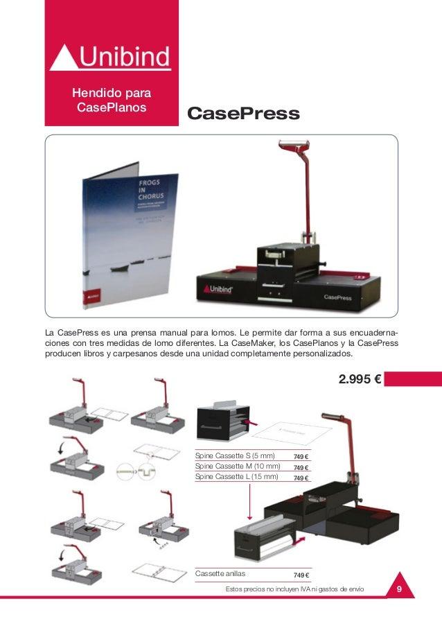 9La CasePress es una prensa manual para lomos. Le permite dar forma a sus encuaderna-ciones con tres medidas de lomo difer...