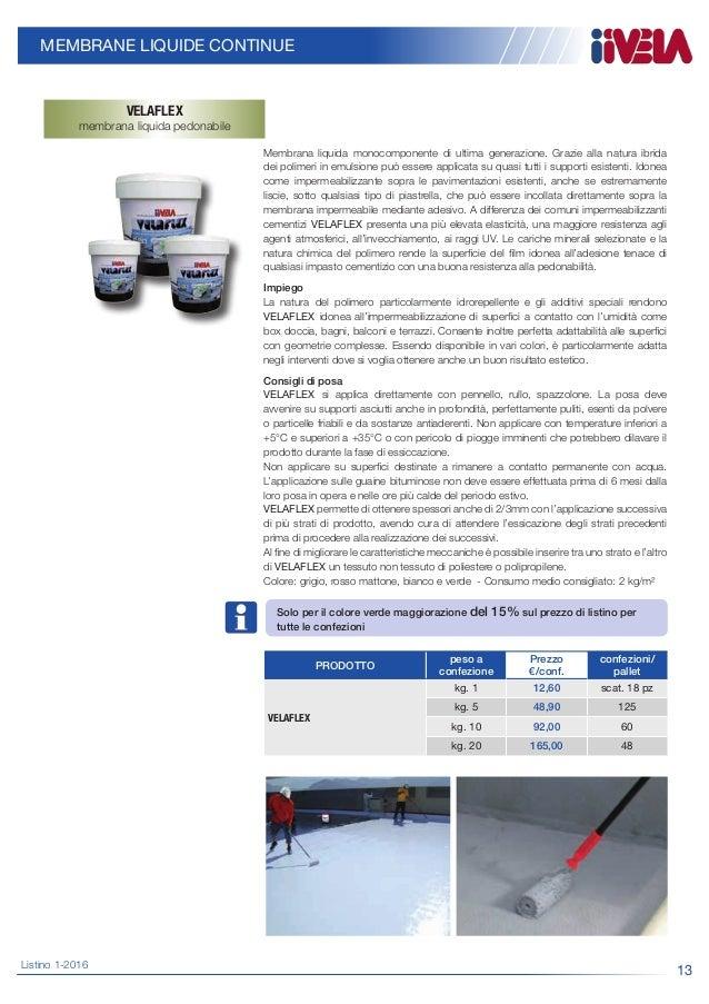 Emejing Prodotti Impermeabilizzanti Per Terrazzi Prezzi Photos ...
