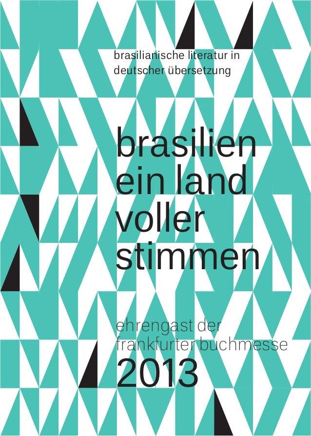 2013 brasilianische literatur in deutscher übersetzung brasilien ein land voller stimmen ehrengast der frankfurter buchmes...
