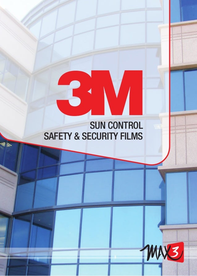 SUN CONTROL SAFETY & SECURITY FILMS
