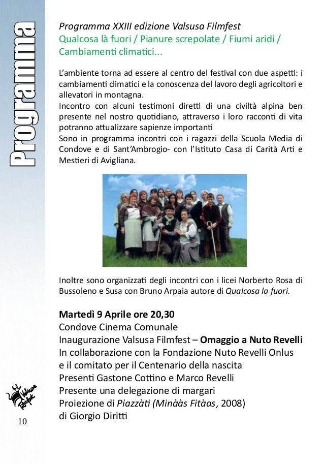 10 Programma Programma XXIII edizione Valsusa Filmfest Qualcosa là fuori / Pianure screpolate / Fiumi aridi / Cambiamenti ...