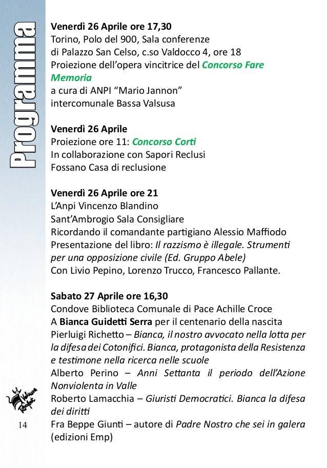 14 Programma Venerdì 26 Aprile ore 17,30 Torino, Polo del 900, Sala conferenze di Palazzo San Celso, c.so Valdocco 4, ore ...
