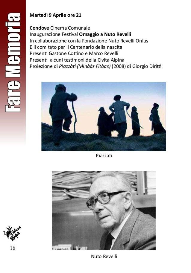 16 FareMemoria Martedì 9 Aprile ore 21 Condove Cinema Comunale Inaugurazione Festival Omaggio a Nuto Revelli In collaboraz...