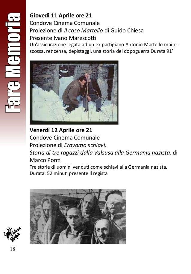 18 FareMemoria Giovedì 11 Aprile ore 21 Condove Cinema Comunale Proiezione di Il caso Martello di Guido Chiesa Presente Iv...