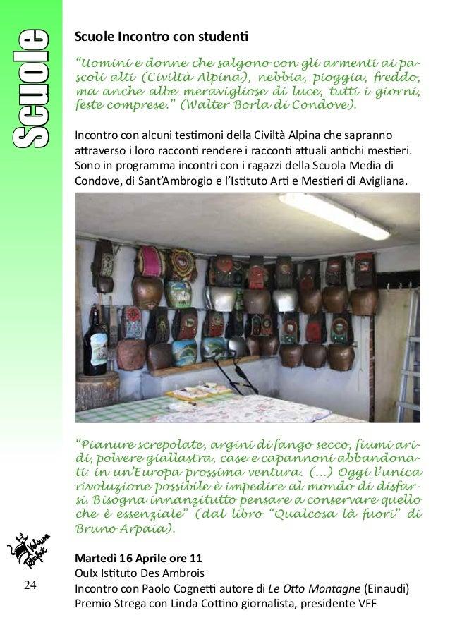 """24 Scuole Scuole Incontro con studenti """"Uomini e donne che salgono con gli armenti ai pa- scoli alti (Civiltà Alpina), neb..."""