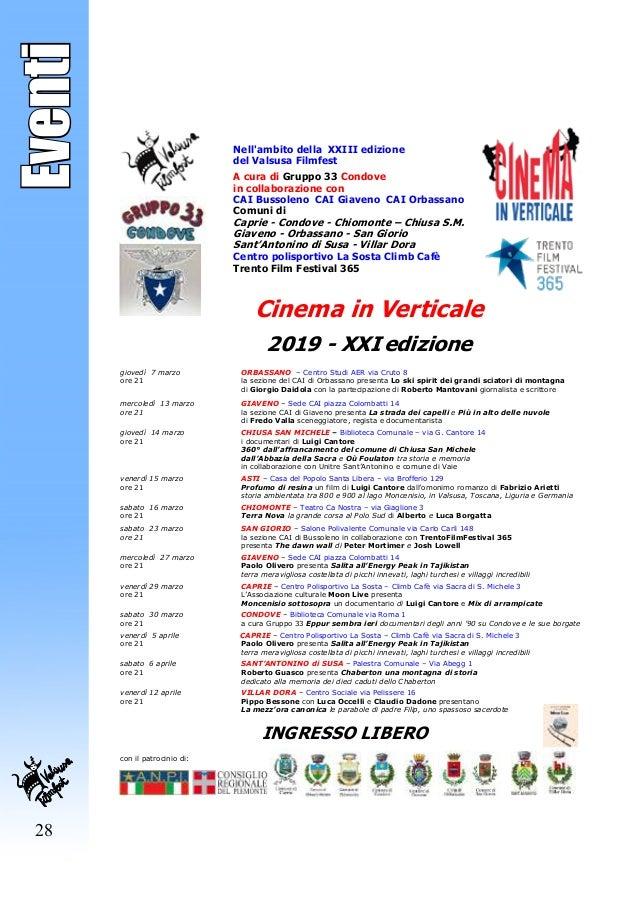 28 Eventi Nell'ambito della XXIII edizione del Valsusa Filmfest A cura di Gruppo 33 Condove in collaborazione con CAI Buss...