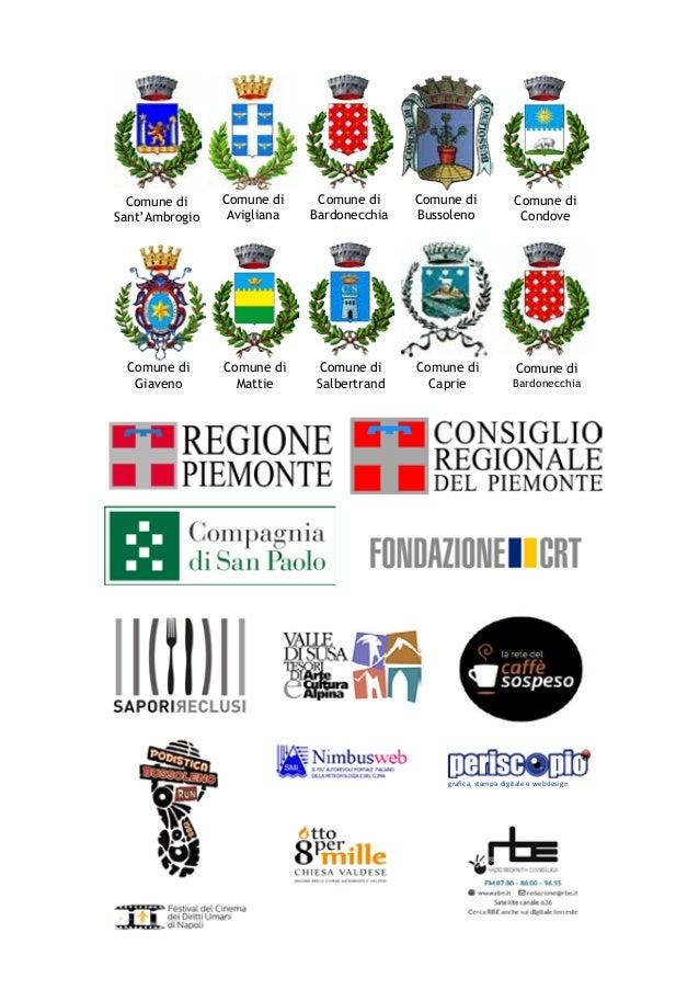Comune di Sant'Ambrogio Comune di Avigliana Comune di Bardonecchia Comune di Bussoleno Comune di Condove Comune di Giaveno...