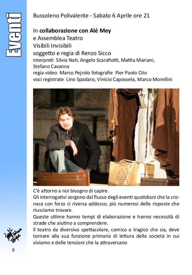 8 Eventi Bussoleno Polivalente - Sabato 6 Aprile ore 21 In collaborazione con Alé Mey e Assemblea Teatro Visibili Invisibi...