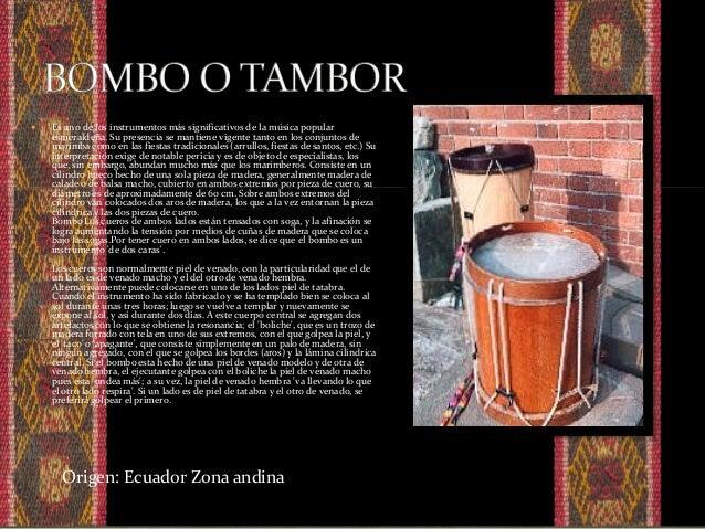  Otro instrumento antiguo se hace con piel de puma o corderillo. Cuentan que si las pieles han sido robadas el instrument...