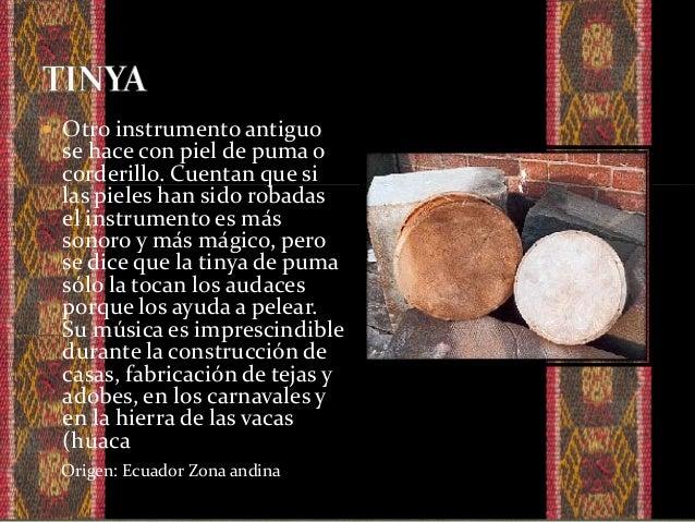  nace y florece como instrumento a principios del siglo XIV. Es una caja de madera con un orificio en el centro; Se dice ...
