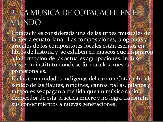  Desde su creación en el 2005 la orquesta de instrumentos andinos de Cotacachi ha ganado renombre