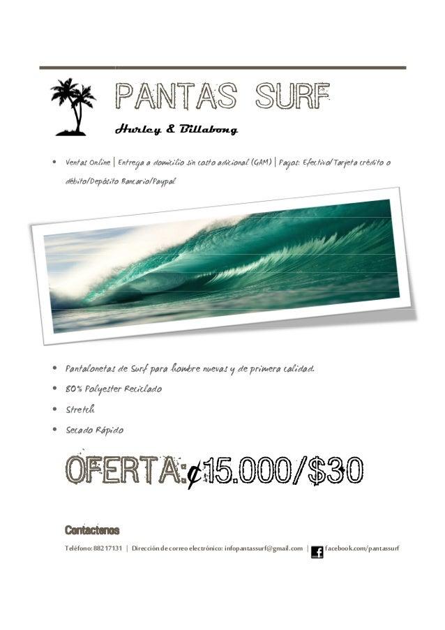 PANTAS SURF  Hurley & Billabong  · Ventas Online | Entrega a domicilio sin costo adicional (GAM) | Pagos: Efectivo/Tarjeta...