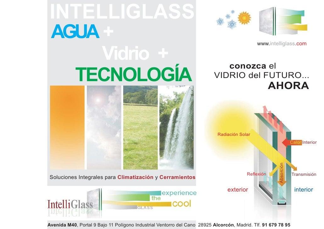 INTELLIGLASS AGUA +                                                                                       www.intelliglass...