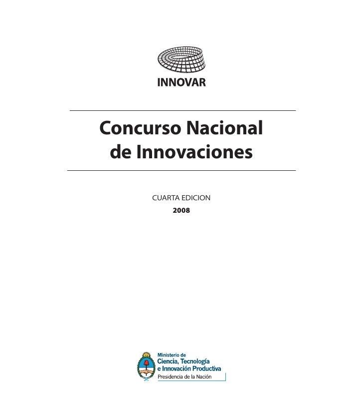 Concurso Nacional  de Innovaciones       CUARTA EDICION          2008