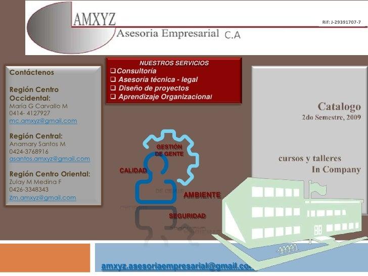 Rif: J-29391707-7<br />NUESTROS SERVICIOS<br /><ul><li>Consultoría