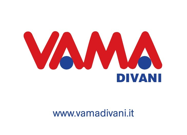 DIVANI & P                    PRA                    AREwww.vamadivani.it