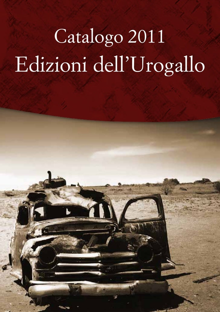 Catalogo 2011Edizioni dell'Urogallo
