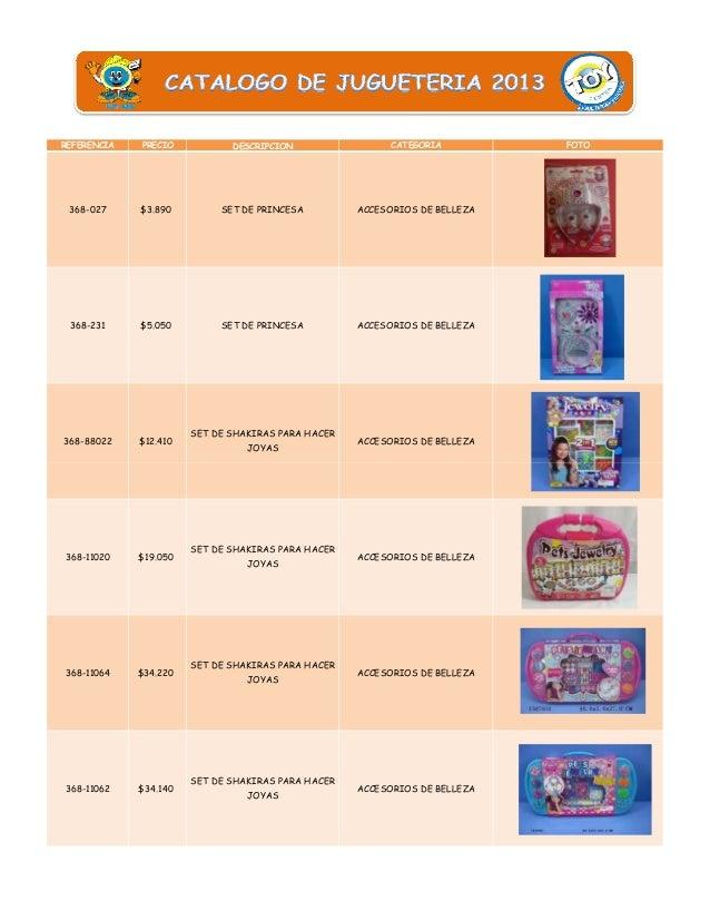 REFERENCIA  PRECIO  DESCRIPCION  CATEGORIA  368-027  $3.890  SET DE PRINCESA  ACCESORIOS DE BELLEZA  368-231  $5.050  SET ...