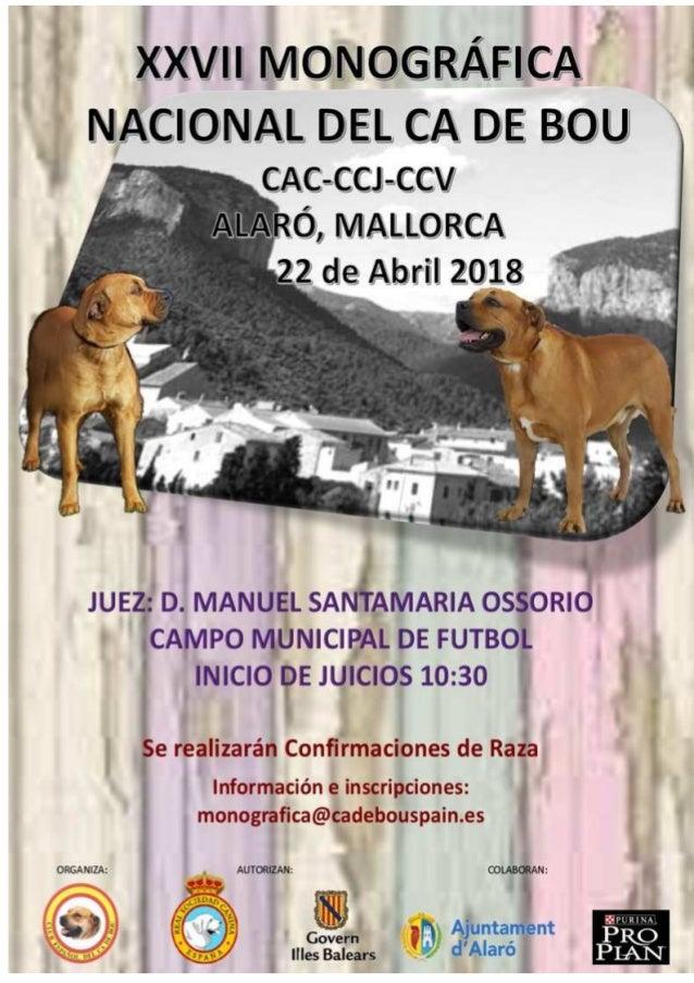 CLUB ESPAÑOL DEL CA DE BOU CLUB ESPAÑOL DEL CA DE BOU C/ Germans Perello,28 A07340 Alaró (Illes Balears) Teléfono: + 34 64...