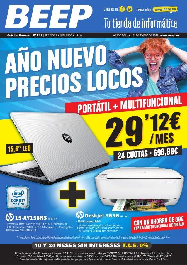 """PORTÁTIL + MULTIFUNCIONAL 24 CUOTAS · 698,88€ 29'12€ /MES AÑO NUEVO PRECIOS LOCOS 15.6""""LED Ultrabook, Celeron, Celeron Ins..."""
