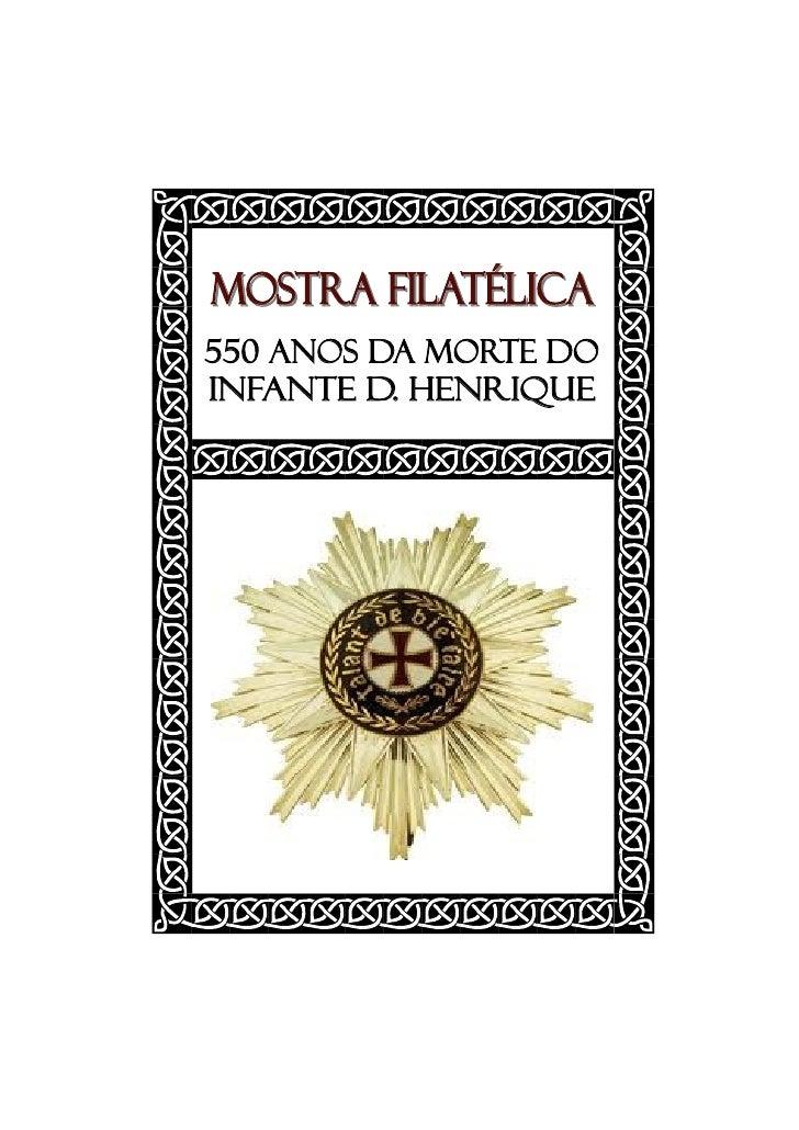 MOSTRA FILATÉLICA 550 Anos da Morte do Infante D. Henrique