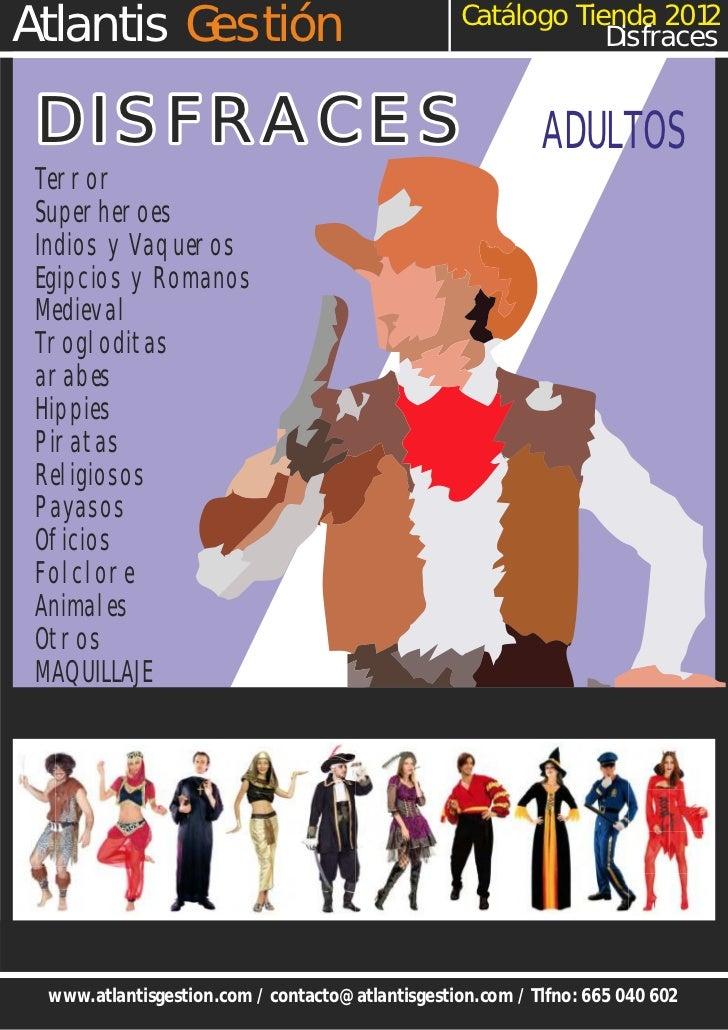 Catálogo Tienda 2012Atlantis Gestión                                               Disfraces DISFRACES                    ...