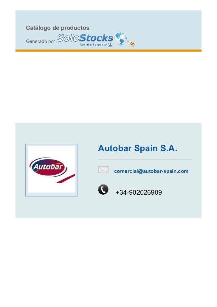 Catálogo de productosGenerado por                        Autobar Spain S.A.                           comercial@autobar-sp...