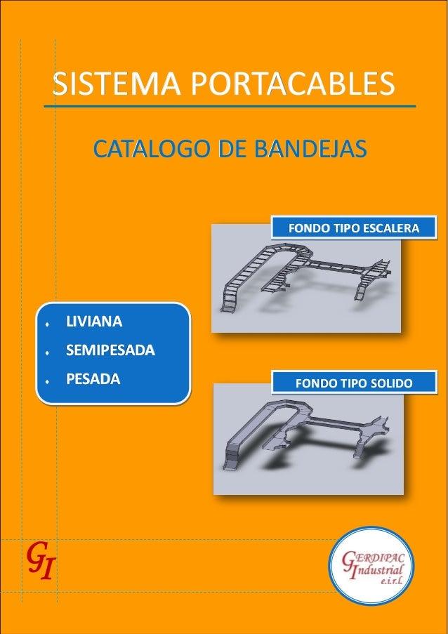 SISTEMA PORTACABLESSISTEMA PORTACABLESSISTEMA PORTACABLES CATALOGO DE BANDEJASCATALOGO DE BANDEJASCATALOGO DE BANDEJAS FON...