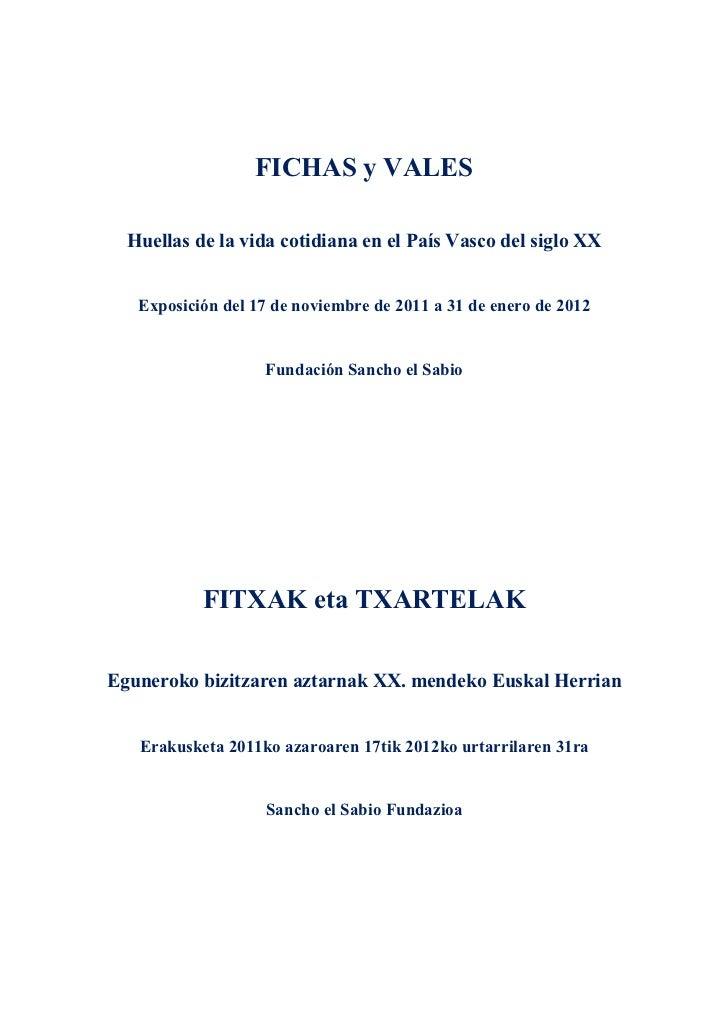 FICHAS y VALES  Huellas de la vida cotidiana en el País Vasco del siglo XX   Exposición del 17 de noviembre de 2011 a 31 d...