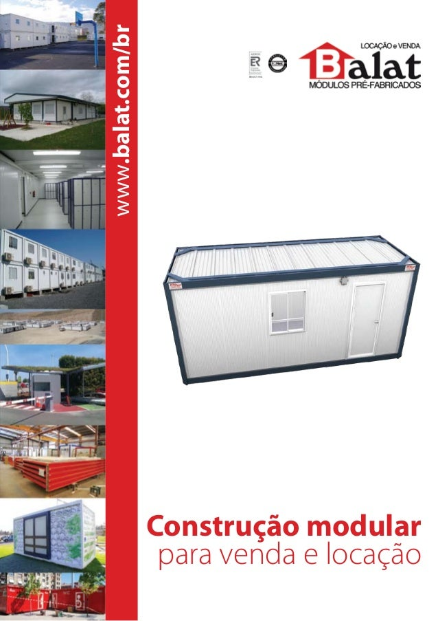 www.balat.com/br  ER0497-1998  Construção modular para venda e locação